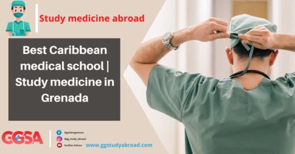 Best Caribbean medical school | Study medicine in Grenada